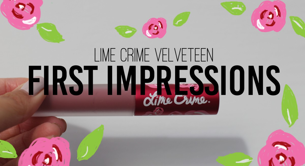 First Impressions: Lime Crime Lip Velvetine